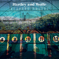 Hartley & Wolfe – Bespoken Future