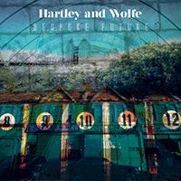 Hartley & Wolfe – Bespoken Future