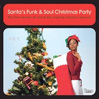 Santa's Funk & Soul Christmas Party Vol. 2