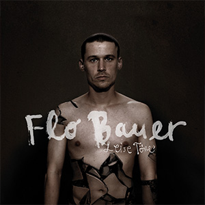 Flo-Bauer-leise-töne-leise-toene-cover-cd-album
