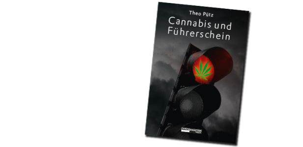 Theo Pütz - Cannabis und Führerschein