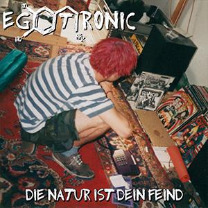egotronic-die-natur-ist-dein-feind-cover-album-cd-musik