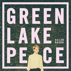 Helen-Kaiser_cover_Green-Lake-Peace