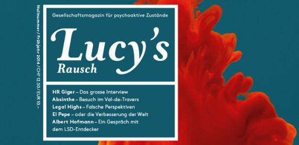 Lucy's Rausch