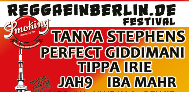 reggaeinberlin-festival-8jahre-tanya-stephens-perfect-giddimani-tippa-irie-jah9-iba-mahr-berlin-reggae