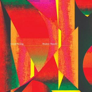 GrandAnalog_ModernThunder_Cover-cd-musik-musitipps-review-kultur-