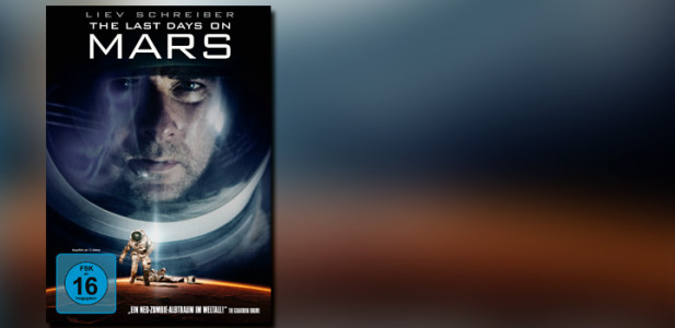 the-last-days-on-mars-cover-artwork-titel-dvd-liev-schreiber-astonaut-weltall-scifi-science-fiction