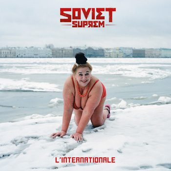 FACING-SOVIET-SUPREM-L'INTERNATIONALE-I-TUNES