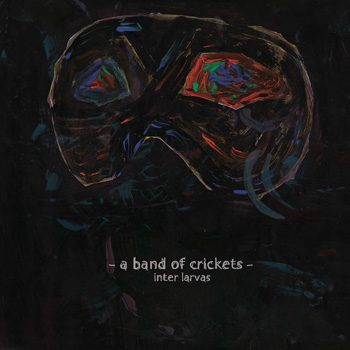 a-band-of-crickets-inter-larvas-Cover