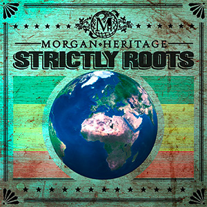 morgan-heritage-stricly-roots