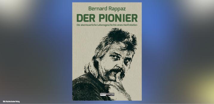 der-pionier-bernhard-rappaz